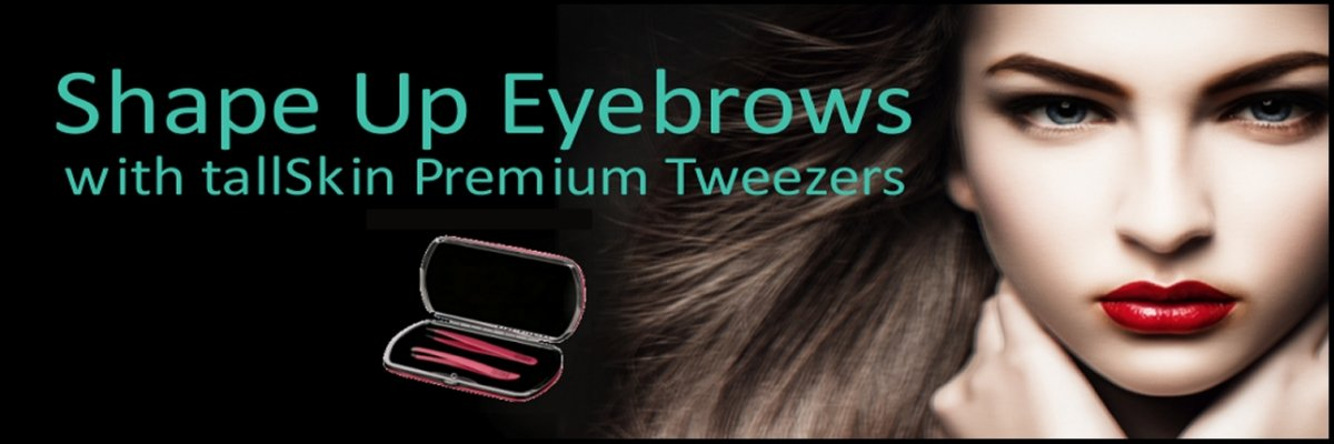 tallSkin Tweezers
